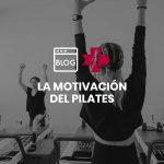 La motivación del pilates